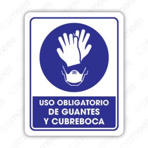 SCD 003 Señalamiento Uso Obligatorio de Guantes y Cubreboca