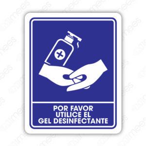 SCD 010 Señalamiento Por Favor Utilice Gel Desinfectante