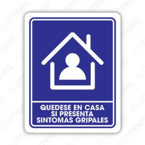 SCD 011 Señalamiento Quédese en Casa si Presenta Síntomas Gripales