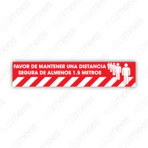 SCD 016 Señalamiento Favor de Mantener una Distancia Segura de Almenos 1.5 Metros Rojo (Gráfico para Piso)