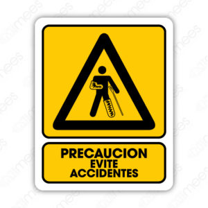 SPR 044 Señalamiento Precaución Evite Accidentes