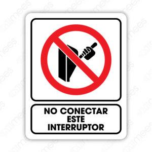 SRO 017 Señalamiento No Conectar Este Interruptor