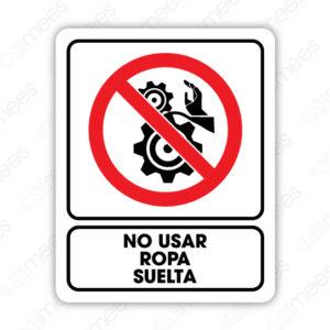 SRO 020 Señalamiento No Usar Ropa Suelta