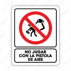SRO 023 Señalamiento No Jugar con la Pistola de Aire