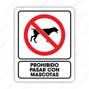 SRO 029 Señalamiento Prohibido pasar con Mascotas