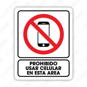 SRO 031 Señalamiento Prohibido usar Celular en Esta Area