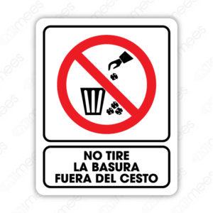 SRO 036 Señalamiento No Tire la basura fuera del Cesto