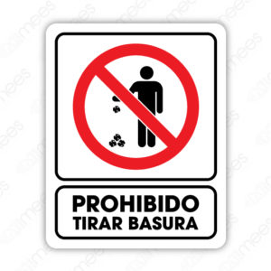 SRO 037 Señalamiento Prohibido Tirar Basura