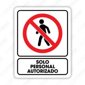 SRO 066 Señalamiento Solo Personal Autorizado