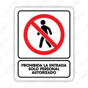 SRO 074 Señalamiento Prohibida la Entrada Solo Personal Autorizado