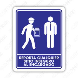 SIN 002 Señalamiento Reportar Cualquier Sitio Inseguro al Encargado