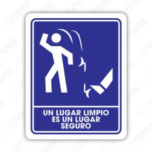 SIN 009 Señalamiento Un Lugar Limpio es un Lugar Seguro