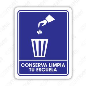 SIN 021 Señalamiento Conserva Limpia Tu Escuela