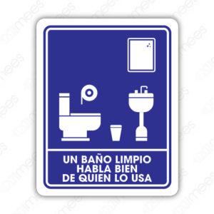 SIN 040 Señalamiento Un Baño Limpio Habla Bien de Quien lo Usa