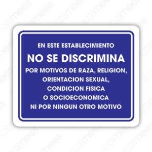 SIN 065 Señalamiento En este Establecimiento No se Discrimina
