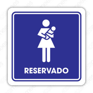 SIN 084 Señalamiento Reservado Mujeres Con Bebés