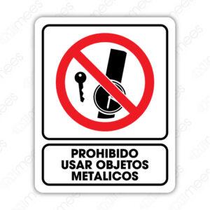 SRO 078 Señalamiento Prohibido Usar Objetos Metálicos