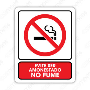 SNF 012 Señalamiento Evite Ser Amonestado No Fume